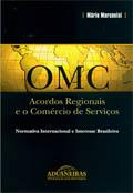 OMC Acordos Regionais e o Comércio de Serviços