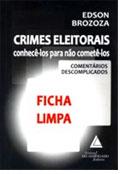 Sorteio; Crimes Eleitorais - conhecê-los para não cometê-los; Edson Brozoza; tipo penal