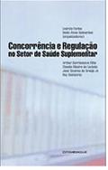 Sorteio; Concorrência e Regulação no Setor de Saúde Suplementar