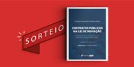 """Resultado do sorteio da obra """"Contratos Públicos na Lei de Inovação"""""""