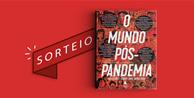 """Resultado do sorteio da obra """"O Mundo Pós-Pandemia - Reflexões Sobre Uma Nova Vida"""""""