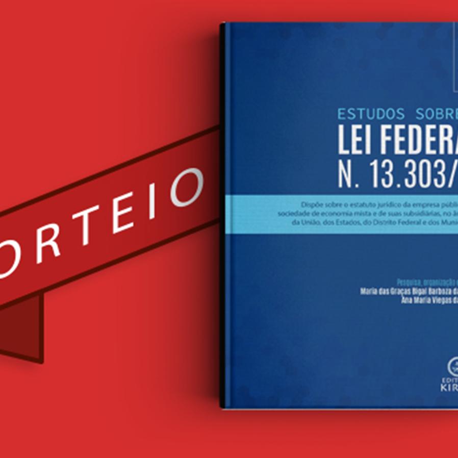 """Resultado do sorteio da obra """"Estudos sobre a Lei Federal N. 13.303/16"""""""