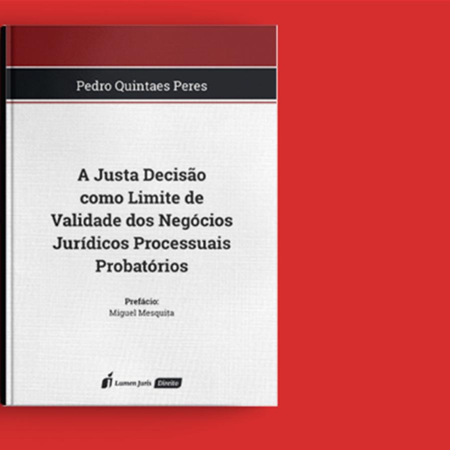 """Resultado do sorteio da obra """"A Justa Decisão como Limite de Validade dos Negócios Jurídicos Processuais Probatórios"""""""