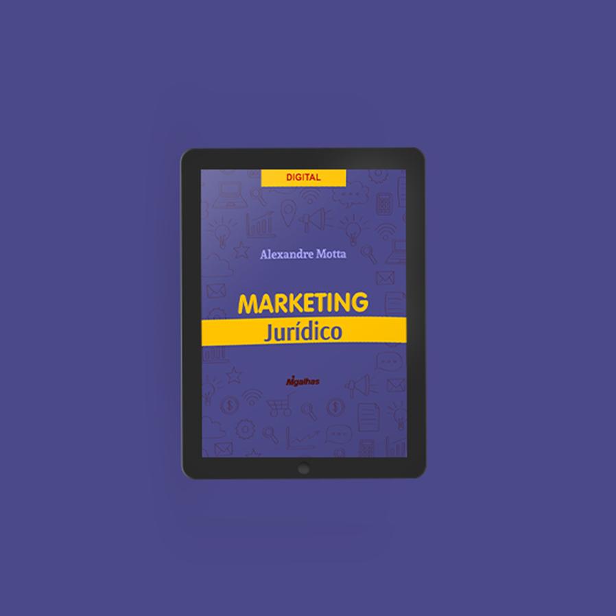 Editora Migalhas lança e-book Marketing Jurídico, de Alexandre Motta