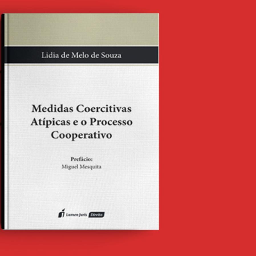 """Resultado do sorteio da obra """"Medidas Coercitivas Atípicas e o Processo Cooperativo"""""""
