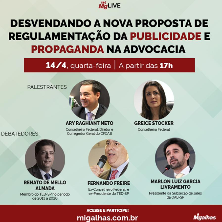 Webinar - Desvendando a nova proposta de regulamentação da publicidade e propaganda na advocacia