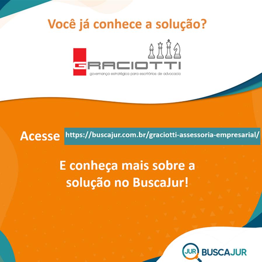 BuscaJur apresenta a Graciotti Assessoria Empresarial como uma das Soluções para o Mercado Jurídico
