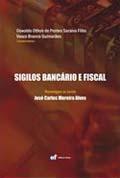 Sigilos Bancário e Fiscal