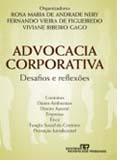 Advocacia Corporativa - Desafios e Reflexões