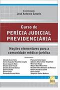Curso de Perícia Judicial Previdenciária; José Antonio Savaris