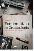 Sorteio; Editora Saraiva; Manual Esquemático de Criminologia