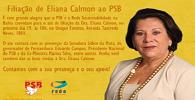 Convite da cerimônia de filiação de Eliana Calmon ao PSB circula em formato de santinho