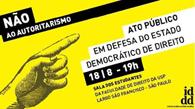 IDDD promove ato contra  ameaças ao Estado Democrático de Direito