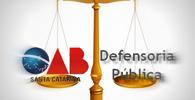 Advocacia dativa segue em SC até implantação da Defensoria Pública