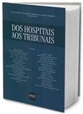 Dos Hospitais aos Tribunais