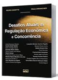 Sorteio; Desafios Atuais da Regulação Econômica e Concorrência; Itamar de Carvalho Jr.
