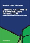 Direito Antitruste e Propriedade Intelectual