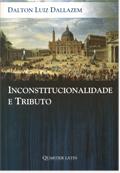 Sorteio; Inconstitucionalidade e Tributo; Dalton Luiz Dallazem