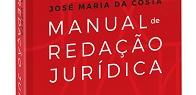 """Lançamento da 6ª edição do """"Manual de Redação Jurídica"""""""