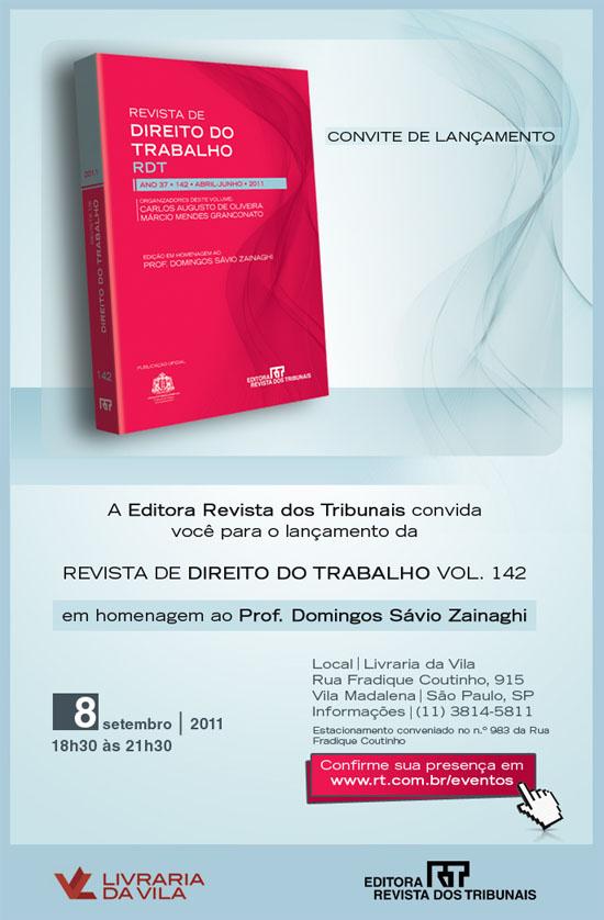 Revista de Direito do Trabalho; Carlos Augusto de Oliveira e Márcio Mendes Granconato