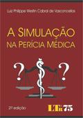 A Simulação na Perícia Médica