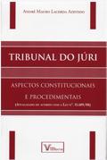 Tribunal do Júri; André Mauro Lacerda Azevedo