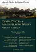 Sorteio; Crimes Contra a Administração Pública - Aspectos polêmicos