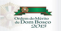 Autoridades recebem a comenda Ordem do Mérito de Dom Bosco