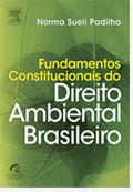 Fundamentos Constitucionais do Direito Ambiental