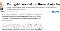 """Jornalista português afirma que chamar cidadão não condenado de """"criminoso"""" é um abuso"""