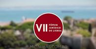 VII Fórum Jurídico de Lisboa traz debate sobre Justiça e Segurança