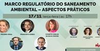 WEBINAR - Marco Regulatório do Saneamento Ambiental – Aspectos Práticos