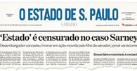 Ação de Fernando Sarney que levou à censura do Estadão é julgada improcedente