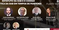 WEBINAR - Estatuto da OAB e o Código de Ética em tempos de pandemia