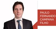 Paulo Fernando Campana Filho é o novo sócio de Insolvência e Reestruturação do Veirano Advogados