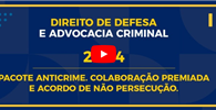 Pacote anticrime é tema da videoconferência da advocacia criminal