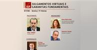 """Com Dias Toffoli, IGP realiza webinar """"Julgamentos virtuais e garantias fundamentais"""""""