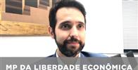 Para advogado, MP da Liberdade Econômica aumentará empregabilidade e reduzirá informalidade