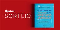 """Resultado do sorteio da obra """"Como Vender Valor no Mercado Jurídico"""""""
