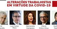 Migalhas realiza webinar para discutir as alterações trabalhistas em virtude da Covid-19