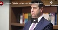10 anos CMMM – Carmona Maya, Martins e Medeiros Advogados