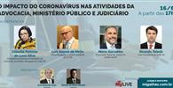 WEBINAR – O impacto do Coronavírus nas atividades da Advocacia, MP e Judiciário