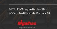 Migalhas e Folha realizam debate sobre combate à corrupção, acordos e delação